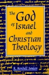 God-of-Israel-and-Christian-Theology